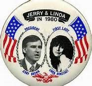 Jerry, Ronstadt campaign button